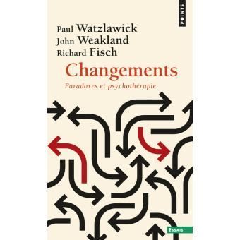 Changements de  watzlawick